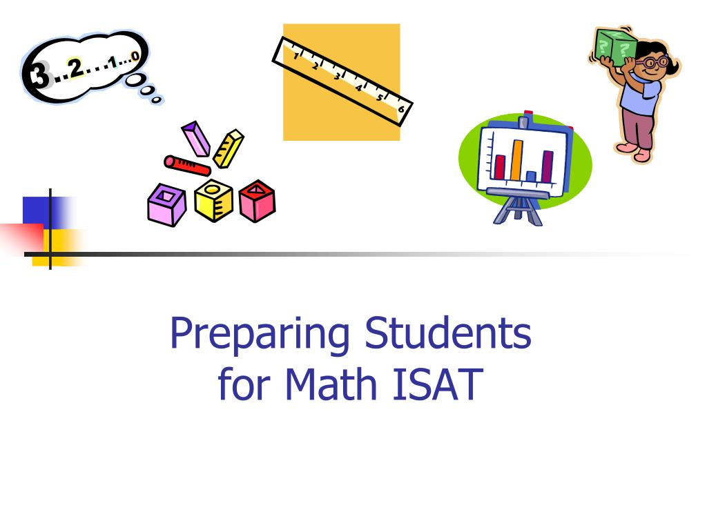 preparing students for math isat l.