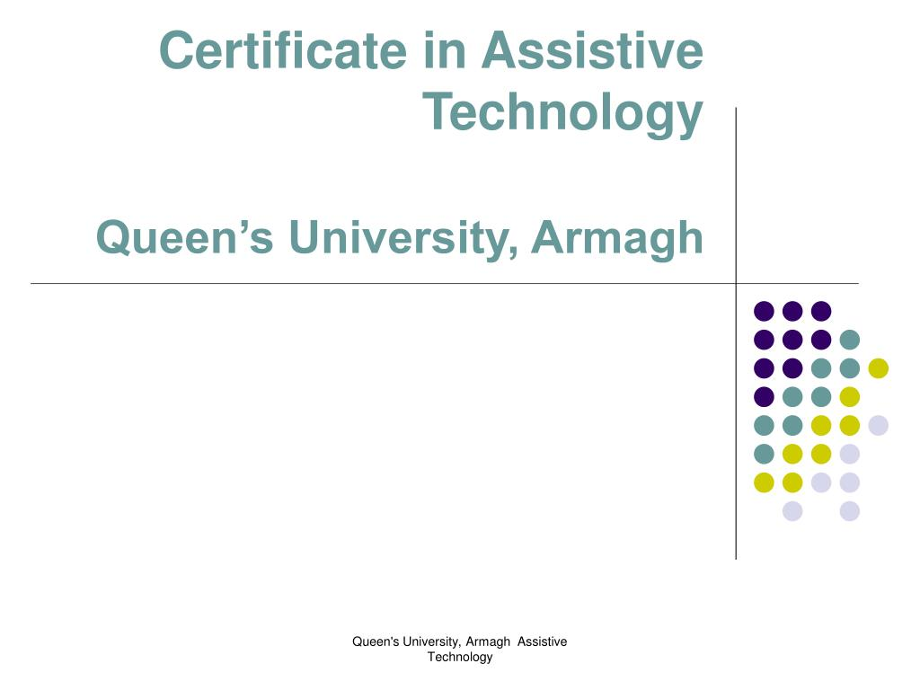 Certificate in Assistive Technology