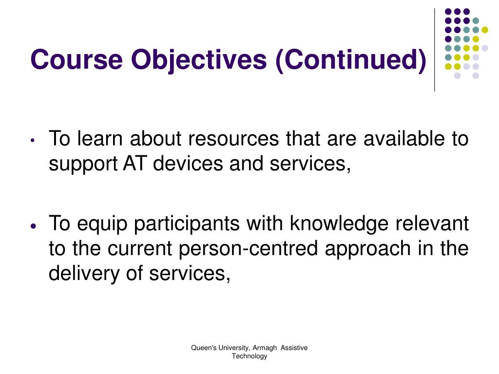 Course Objectives (Continued)