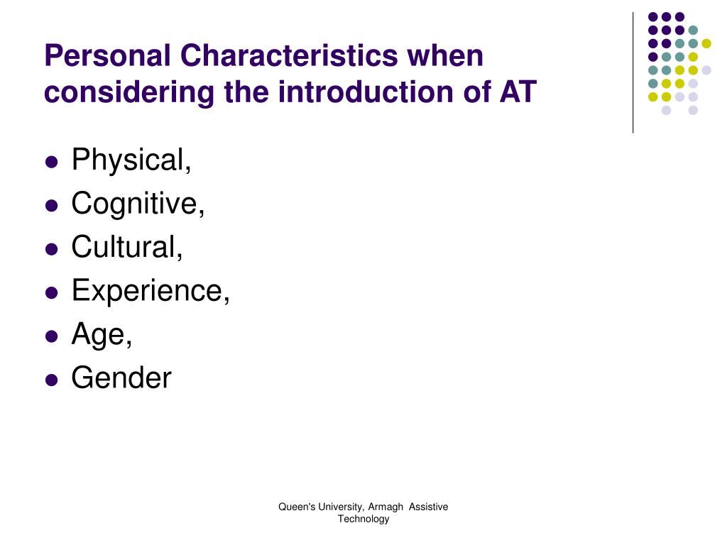 Personal Characteristics when considering the introduction of AT