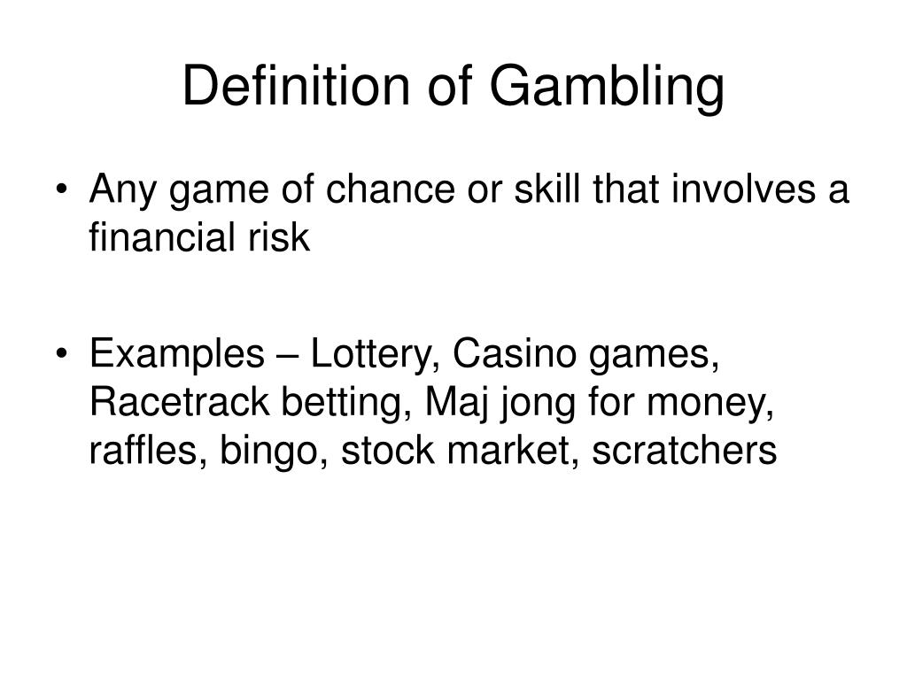 Definition of Gambling