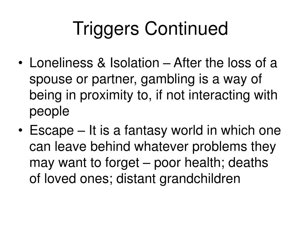 Triggers Continued