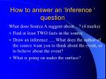 how to answer an inference question