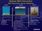 subsea well intervention well intervention vessel categories18