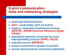 e print communication tools and networking strategies