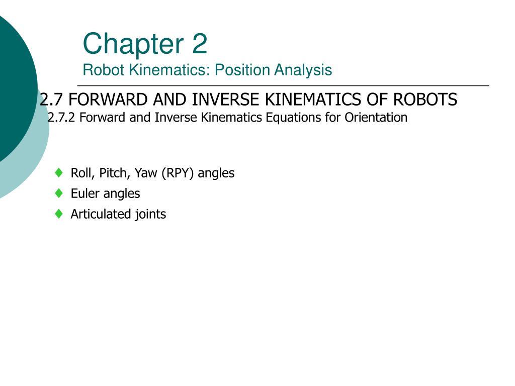 PPT - Chapter 2 Robot Kinematics: Position Analysis