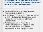 acciones de la imf relaciondas con la preservacion del recurso hidrico del departamento