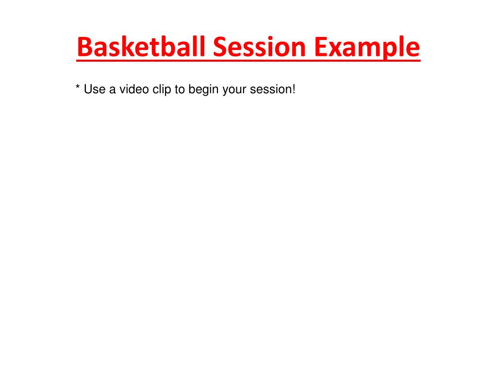 Basketball Session Example