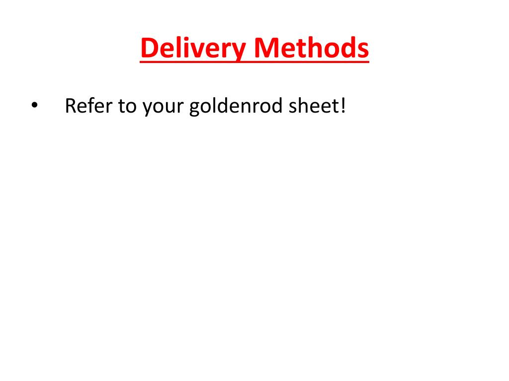 Delivery Methods