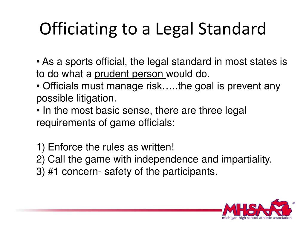 Officiating to a Legal Standard