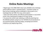 online rules meetings