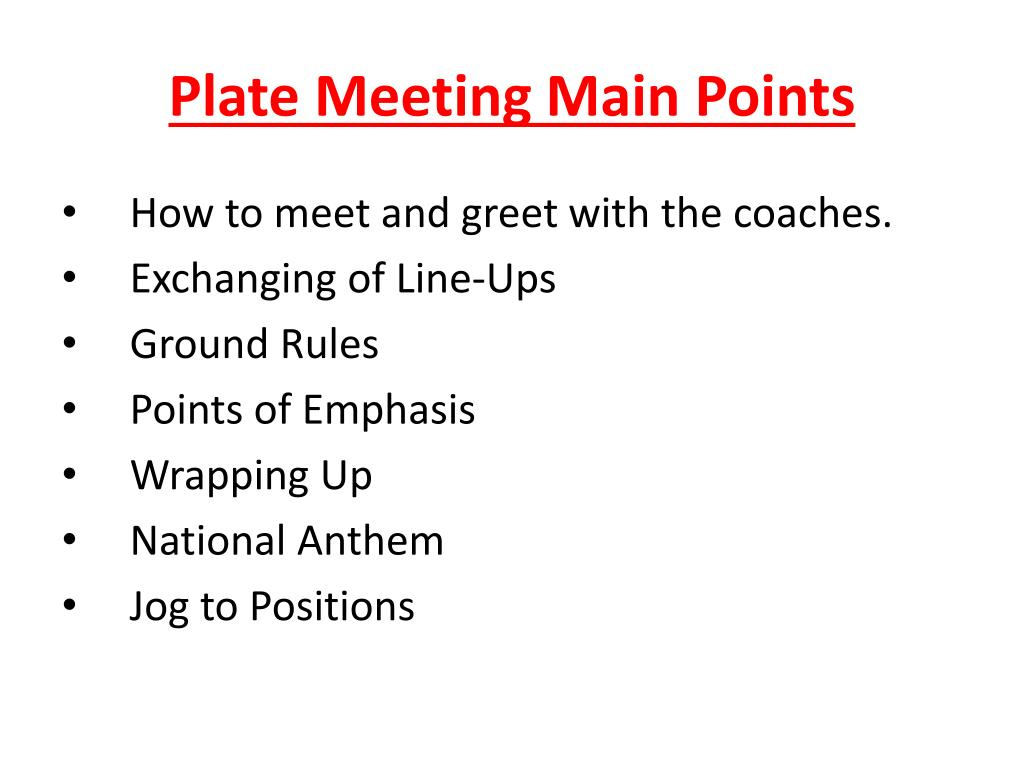 Plate Meeting Main Points