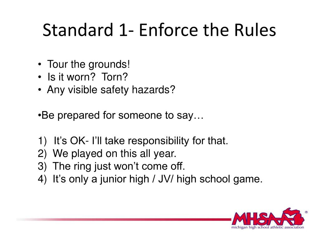 Standard 1- Enforce the Rules