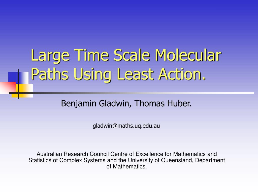 large time scale molecular paths using least action l.