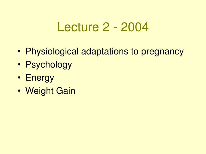 lecture 2 2004 n.