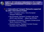 part ii review of international transport networks and initiatives linking asia and europe4
