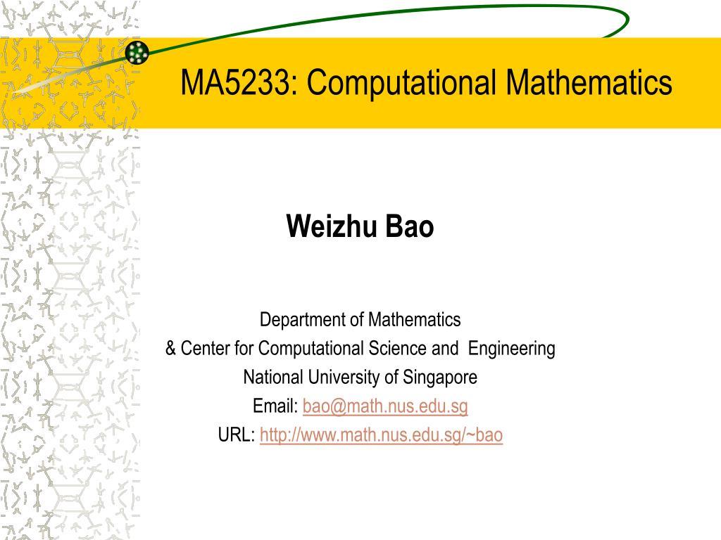 ma5233 computational mathematics l.