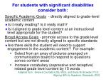 for students with significant disabilities consider both