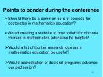 points to ponder during the conference