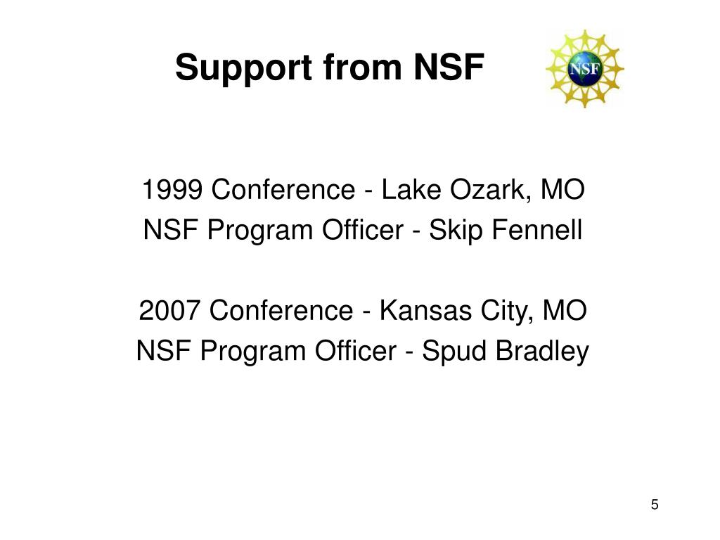 Support from NSF