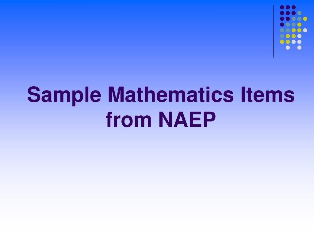 Sample Mathematics Items