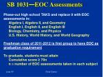 sb 1031 eoc assessments