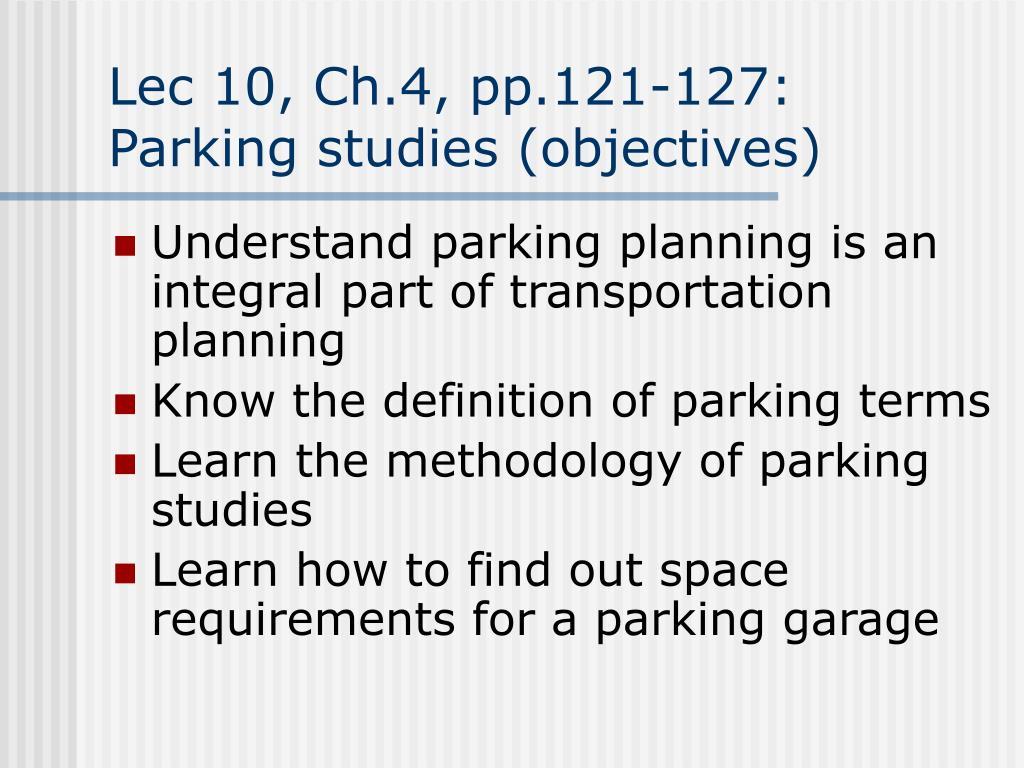 lec 10 ch 4 pp 121 127 parking studies objectives l.