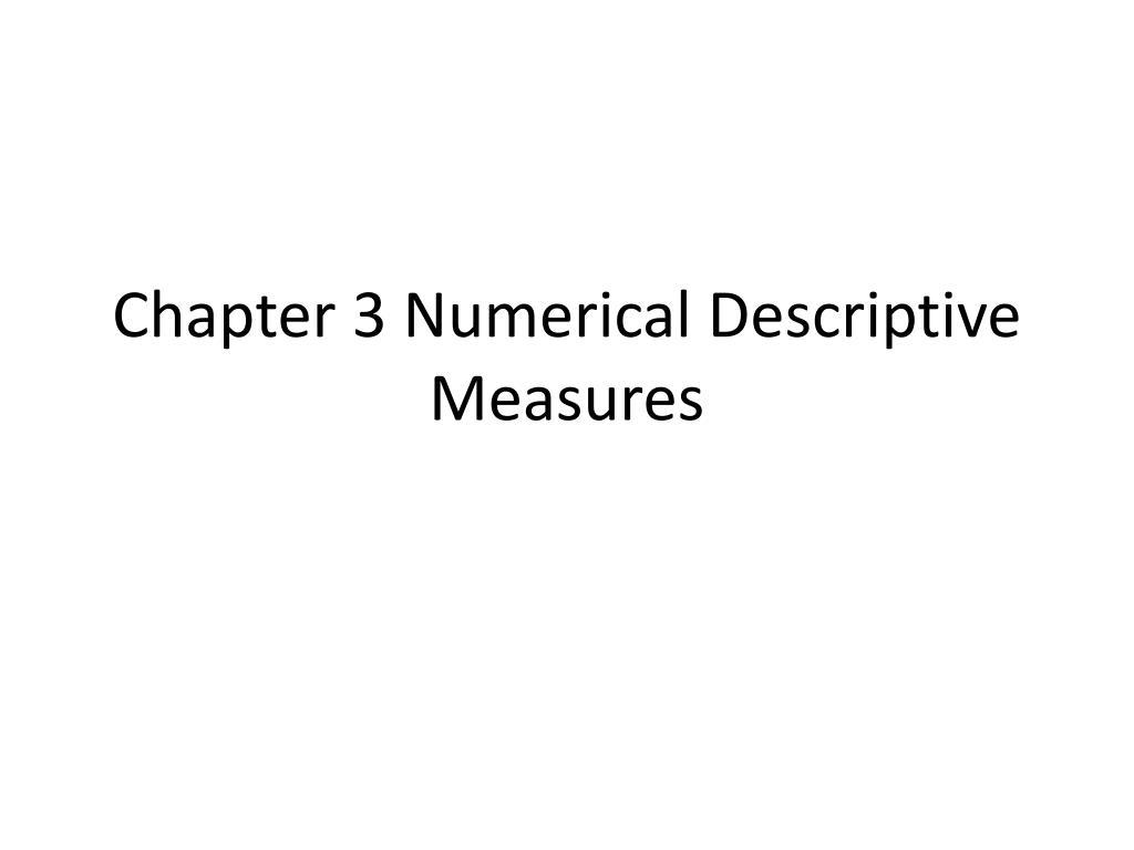 chapter 3 numerical descriptive measures l.