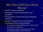 how does gao carry out its mission14