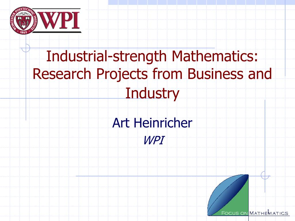 industrial strength mathematics research projects from business and industry l.