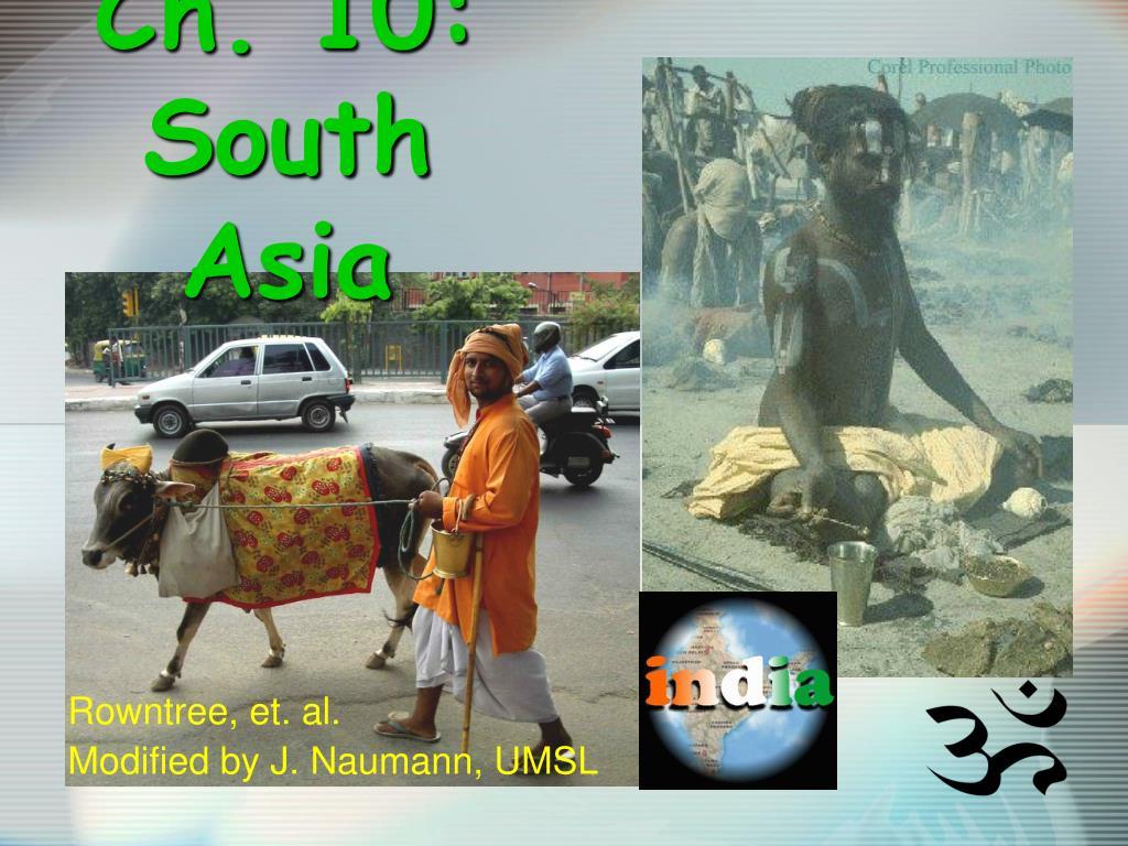 ch 10 south asia l.