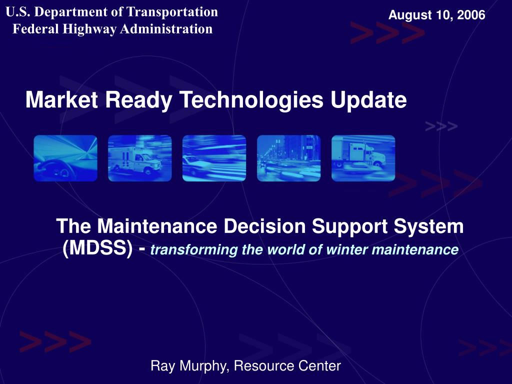 the maintenance decision support system mdss transforming the world of winter maintenance l.