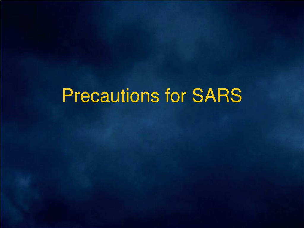 precautions for sars l.