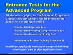 entrance tests for the advanced program