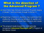 what is the direction of the advanced program