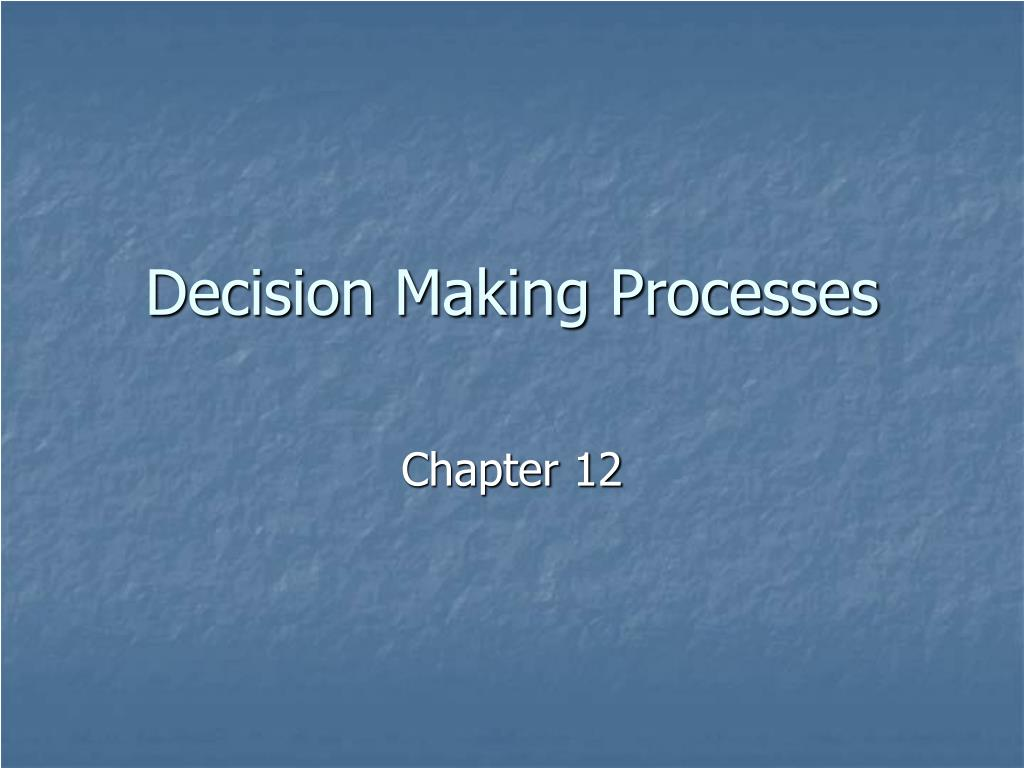 decision making processes l.