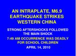 an intraplate m6 9 earthquake strikes western china