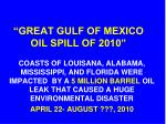 great gulf of mexico oil spill of 2010