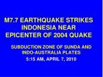 m7 7 earthquake strikes indonesia near epicenter of 2004 quake