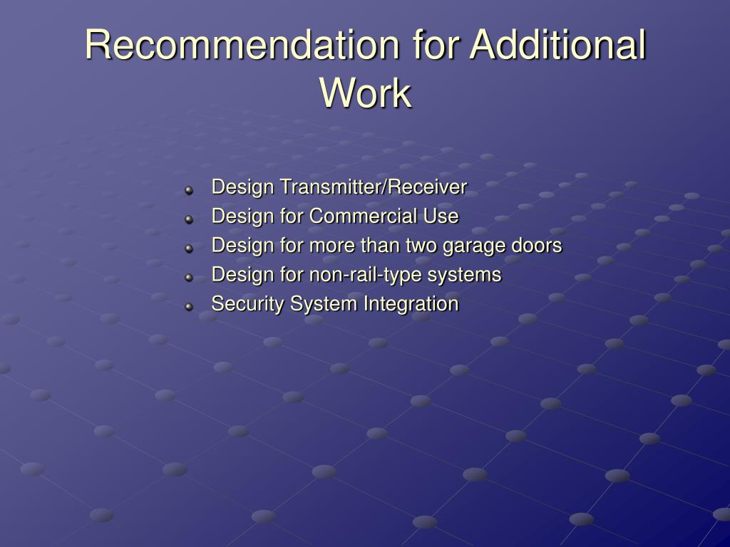 Recommendation for Additional Work