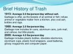 brief history of trash