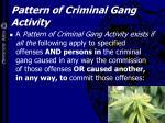 pattern of criminal gang activity