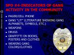 spo 4 indicators of gang activity in the community