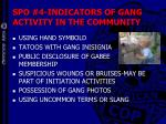 spo 4 indicators of gang activity in the community52