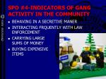 spo 4 indicators of gang activity in the community53
