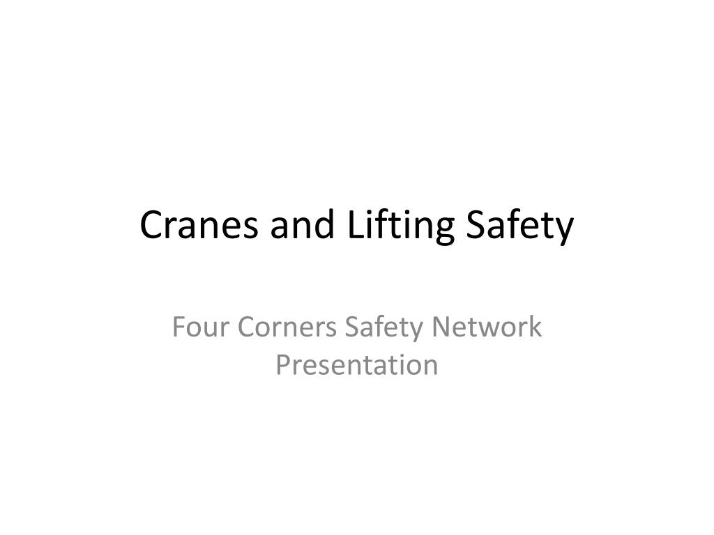 cranes and lifting safety l.