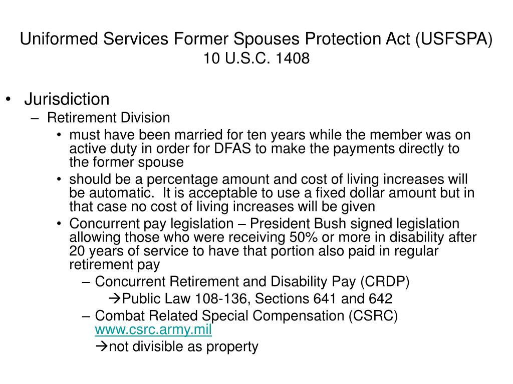Uniformed Services Former Spouses Protection Act (USFSPA)