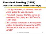 electrical bonding csst ifgc 310 1 1 comm 16 nec 250 104 b