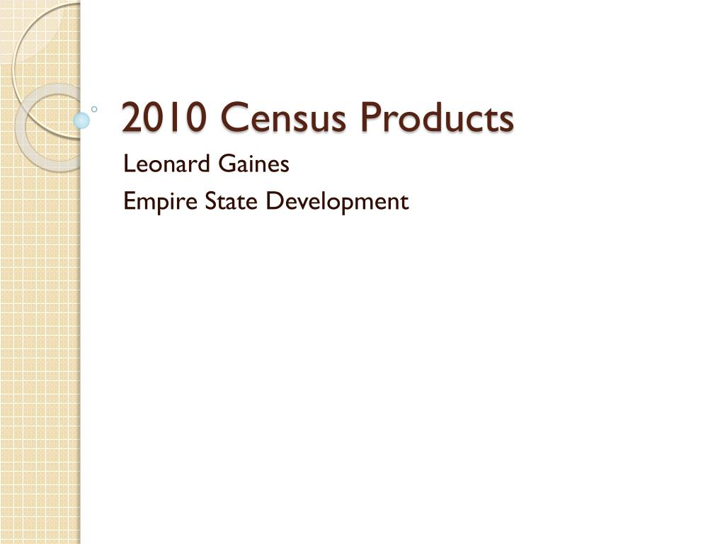 2010 census products l.