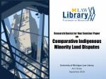 research basics for your seminar paper on comparative indigenous minority land disputes